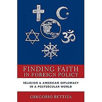 Het vinden van geloof in buitenlands beleid: religie en Amerikaanse diplomatie in een postseculaire wereld