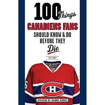 100 cosas que los fans de Canadiens deben saber y hacer antes de morir (100 cosas... Los fans deben saber)