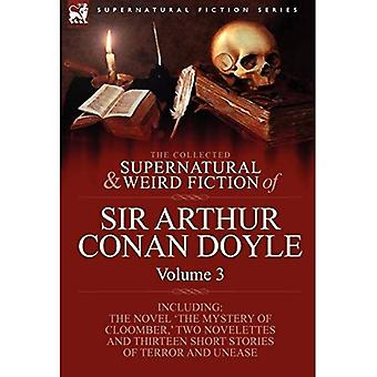 The Collected Supernatural and Weird Fiction of Sir Arthur Conan Doyle, Volume 3