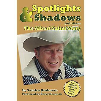 Spotlights & Shadows - The Albert Salmi Story by Sandra Grabman -