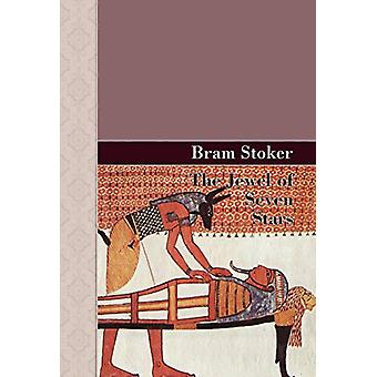 The Jewel of Seven Stars by Bram Stoker - 9781605120867 Book