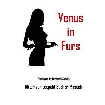 Venus in Furs by Leopold Von Sacher-Masoch - 9781940849263 Book