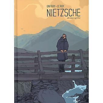 Nietzsche: To create itself Liberty 9789186119096