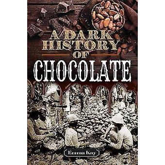 A Dark History of Chocolate