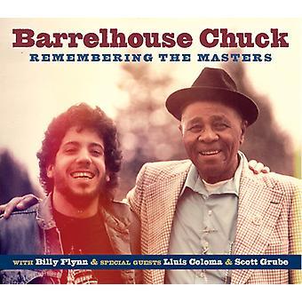 Barrelhouse Chuck - Remembering the Masters [CD] USA import