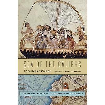 Hav af kaliffer - Middelhavet i den middelalderlige islamiske verden b
