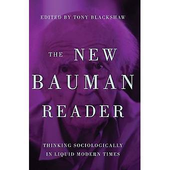 Nye Bauman leseren - tenkning sosiologisk i flytende moderne tider