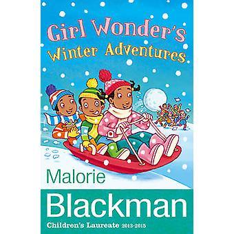 Meisje Wonder's Winter avonturen door Malorie Blackman - 9781848531352 B