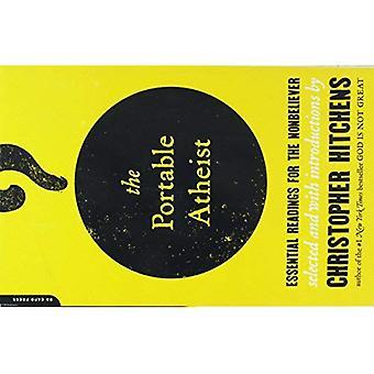 Bärbar ateist: Grundläggande avläsningar för den icke-troende: grundläggande avläsningar för den icke-troende
