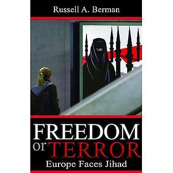 Libertà o terrore: l'Europa affronta Jihad
