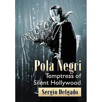 Pola Negri: Verleidster van stille Hollywood