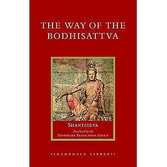 La voie du Bodhisattva (bibliothèque de Shambhala)