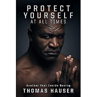 Bescherm uzelf te allen tijde: An Inside Look at nog een jaar in boksen