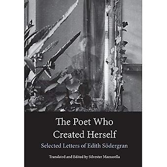 The Poet Who Created Herself: Selected Letters of Edith Sodergran