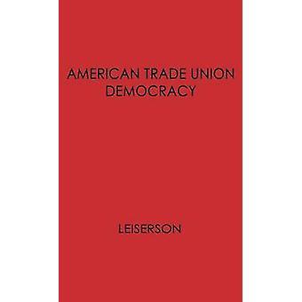 الاتحاد الأمريكي للتجارة الديمقراطية. قبل ليسيرسون آند ويليام موريس