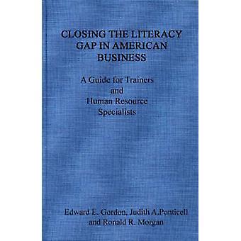 Combler l'écart de l'alphabétisation dans le Guide de l'entreprise américaine A des formateurs et des spécialistes des ressources humaines par Gordon & Edward E.