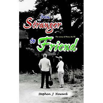 Die Geschichte von Peter von fremden Freund Nr. 95 von Heward & Stephen J.