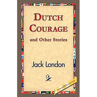 Nederlandsk mot og andre historier av London & Jack