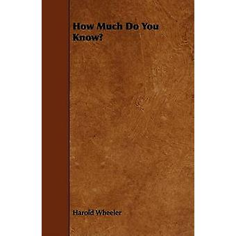 How Much Do You Know by Wheeler & Harold