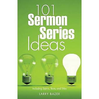101 Bazer & ラリーによる説教シリーズのアイデア