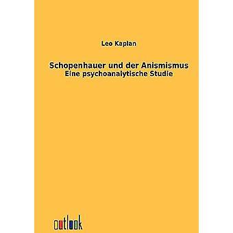 Schopenhauer und der Animismus esittäjä Kaplan & Leo
