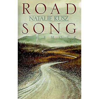Road Song by Natalie Kusz - 9780374528270 Book