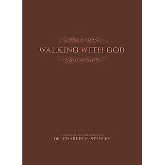 Walking with God by Charles F. Stanley - 9780529112156 Book