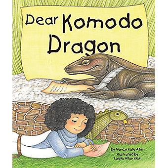 Dear Komodo Dragon by Nancy Kelly Allen - 9781607184492 Book