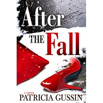 After the Fall by Patricia Gussin - 9781608091836 Book