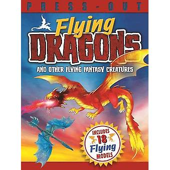 Press Out Flying Dragons and Other Flying Fantasy Creatures by Arctur