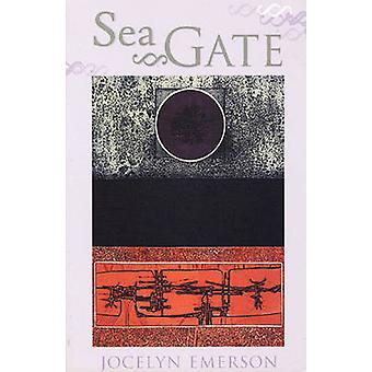Sea Gate by Jocelyn Emerson - 9781882295357 Book