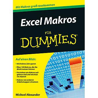 Excel Makros Programmieren Fur Dummies by Michael Alexander - 9783527