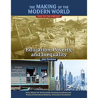 The Making of the Modern World - 1945 to the Present - Education - Pove