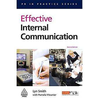 Effective Internal Communication by Smith & Lyn
