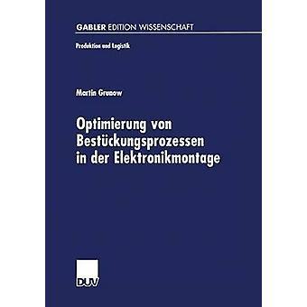 Optimierung von Bestckungsprozessen in der Elektronikmontage de Grunow et Martin