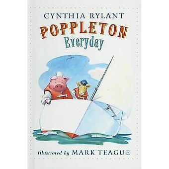 Poppleton Everyday by Cynthia Rylant - Mark Teague - 9780780782358 Bo