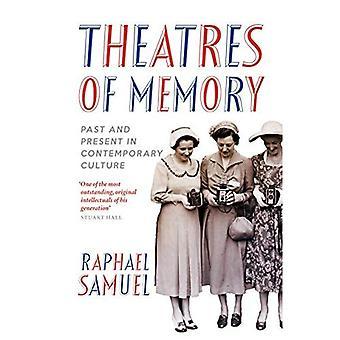 Teatre minne: fortid og nåtid i moderne kultur