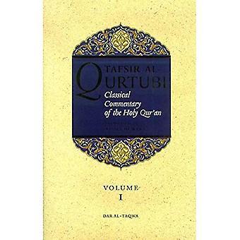 Tafsir Al Qurtubi: Classical Commentary of the� Holy Quran: v.1