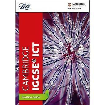 Cambridge IGCSE TM ICT Revision Guide