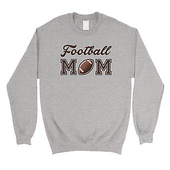 Football Mom Unisex Grey Pullover Sweatshirt Mother's Day Gifts