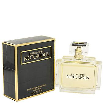 Notorious Eau De Parfum Spray By Ralph Lauren   456241 75 ml