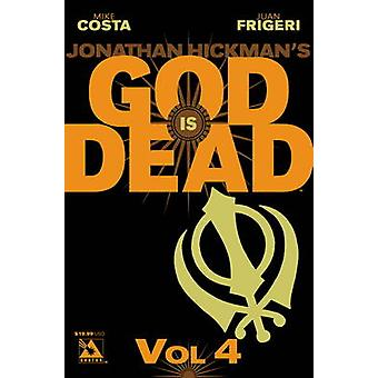 Good is Dead v.4 by Mike Costa & Jonathan Hickman & By artist German Erramouspe