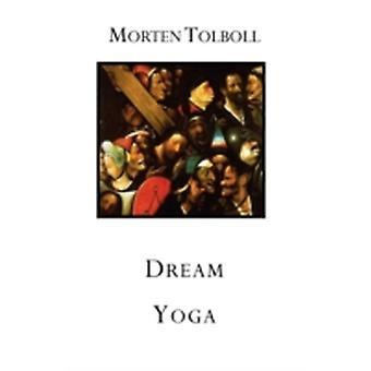 Dream Yoga by Tolboll & Morten