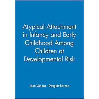 Typical Attachment in Infancy by VONDRA