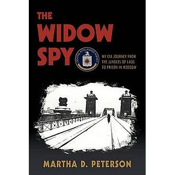 The Widow Spy by Peterson & Martha D.
