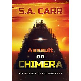 Assault on Chimera by Carr & S.A.