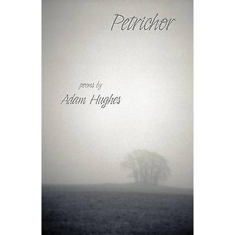 Petrichor by Hughes & Adam