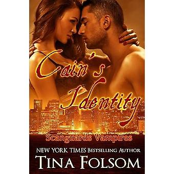 Cains Identity Scanguards Vampires 9 by Folsom & Tina