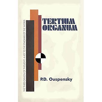 Tertium Organum by Ouspensky & P. D.
