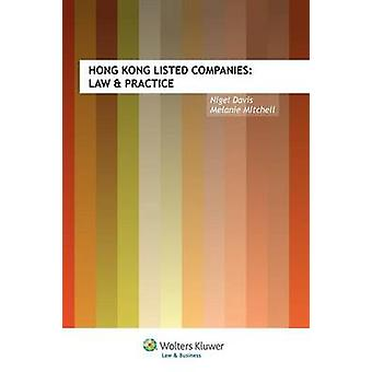 Hong Kong Listed Companies Law  Practice by Davis & Nigel